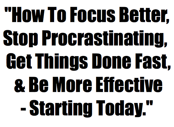 How To Focus - READ THIS FREE REPORT